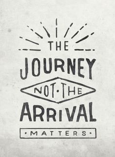 #wednesdaywisdom it's all about the journey...