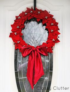 DIY Felt Poinsettia Wreath Tutorial from Classy Clutter - so pretty!