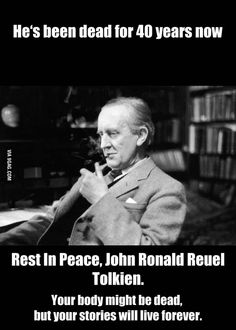 The creator of Lord Of The Rings and The Little Hobbit, J. R. R. Tolkien, died 40 years ago today.