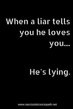 An abuser's lies are NOT LOVE