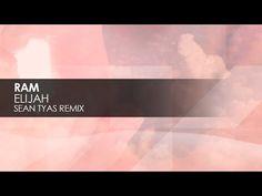 RAM - Elijah (Sean Tyas Remix)