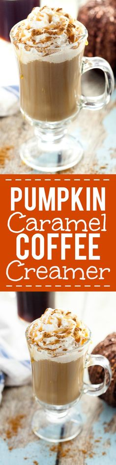 Homemade Pumpkin Caramel Coffee Creamer Recipe -Caramel adds an extra hint…