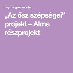 """""""Az ősz szépségei"""" projekt – Alma részprojekt"""