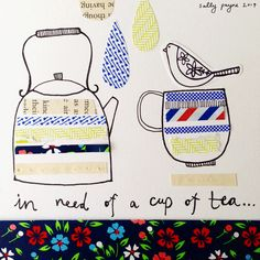 cup of tea - sally payne #collage