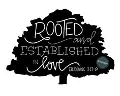 Image of Rooted and Established in Love Tree {Digital File}