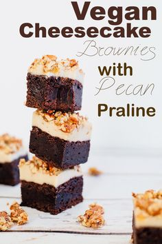 Vegan Cheesecake Brownies with Pecan Praline - Vegan Fudge Brownie, Vanilla Bean Cashew Cheesecake and Pecan Praline Brittle topping. #vegan #brownie #veganbrownie #cheesecake #cheesecakebrownies #delicious #chocolate