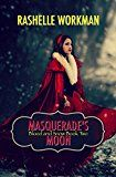 Free Kindle Book -   Masquerade's Moon (Blood and Snow Boxed set Book 2) Check more at http://www.free-kindle-books-4u.com/fantasyfree-masquerades-moon-blood-and-snow-boxed-set-book-2/