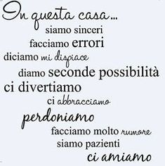 In questa casa. Family Rules, Clever Quotes, My Diary, Little Star, My Dream Home, Cool Words, Wall Stickers, Me Quotes, Positivity
