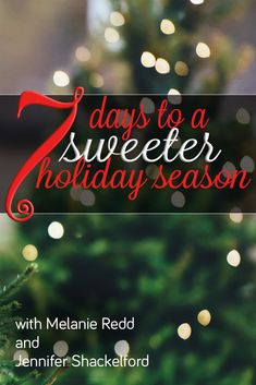 Would you like to enjoy a Sweeter & More Peace-Filled Holiday Season this year? Our Christmas Gift to you! Starts Black Friday & Runs for 7 Days! Join us for ONE AMAZING WEEK of emails featuring holiday suggestions, tips, practical advice, scriptural principals, fun activities for your kids, and recipes that are sure to make this Christmas so much sweeter.