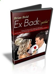 How to Get Your Ex Back: Proven Method to Win Your Ex Back