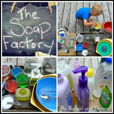 The Soap Factory. Set up a fun sensory and pretend play activity outside. Lovely scents, bright colors, silky and bubbly textures.