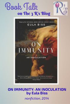 Book discussion on The 3 Rs Blog: ON IMMUNITY by Eula Biss #NonFicNov