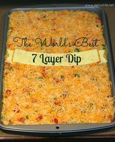 Spoiler alert. It's seven layer dip! Come and get my tried and true, no fail, seven layer dip recipe!