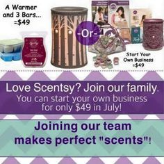 Best offer from Scentsy yet! Become a consultant for only $49 in July!  Contact me today to get started! !  Beautifulscentsmichelle.scentsy.us