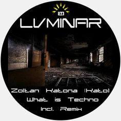 What Is Techno (DJ Style Remix) - Luminar Records