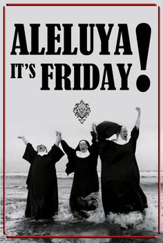 Aleluya! It's Friday! #GoodMorning #HappyFriday #TGIF