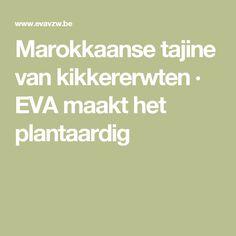 Marokkaanse tajine van kikkererwten · EVA maakt het plantaardig