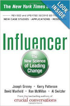 Influencer: The New Science of Leading Change, Second Edition: Joseph Grenny, Kerry Patterson, David Maxfield, Ron McMillan, Al Switzler: 97...