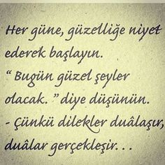 Her gune guzellige niyet ederek baslayin Like Quotes, Smart Quotes, Favorite Quotes, Best Quotes, Good Sentences, Special Words, Writing Pens, Meaningful Words, Cool Words