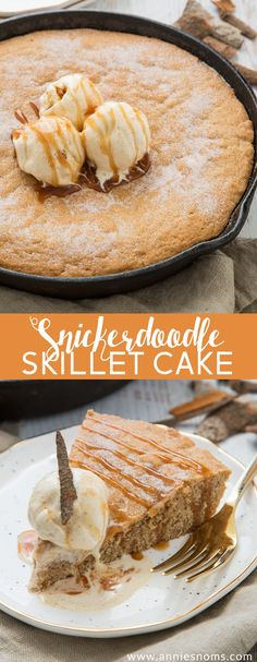 A thick, chewy snickerdoodle cake baked in a cast iron skillet, topped with ice cream and caramel sauce. A delicious, dessert; just perfect for sharing!