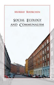 Social Ecology and Communalism | New Compass Political Culture, Left Wing, Natural Resources, Ecology, Politics, Challenges, Reading, Books, Pirate Party