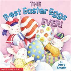 The Best Easter Eggs Ever! by Jerry Smath http://www.amazon.com/dp/0439443210/ref=cm_sw_r_pi_dp_wQ1Owb0HAKZ07