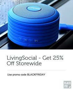 Get 25% off Livingsocial with code BLACKFRIDAY Best Black Friday, Cyber Monday Deals, Coding, Spaces, Shopping, Programming