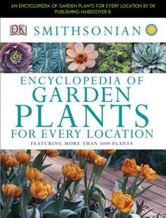 An Encyclopedia of Garden Plants for Every Location by DK Publishing Hardcover B #tech #shopping #technology #plans #fpv #encyclopedia #drone #gardening #racing #camera #kit #products #parts #gadgets