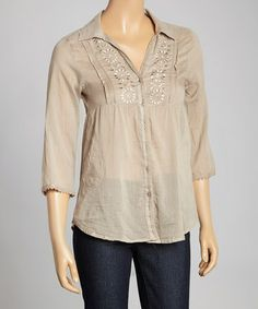 Look at this #zulilyfind! Taupe Embroidered Button-Up Top by Magazine Clothing #zulilyfinds
