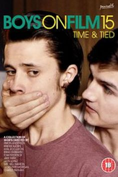 Watch Boys on Film 15: Time & Tied Full-Movie