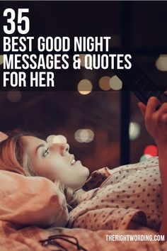35 Best Good Night Text Messages And Quotes For Her To Make Her Smile