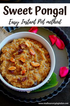 Sweet Pongal also called as Sakkarai Pongal or Chakkara Pongal is a Indian sweet( lentil porridge) made with moong dal, jaggery, milk, ghee and nuts. Often made as neivedhyam during festivals in South India. Sharing the easy method of making the sweet pongal in the instant pot. #sweetpongal #instantpotsweetpongal #indianfood #pongal #indiandesserts #Indiansweets #festivalfood