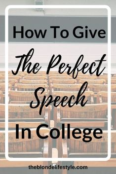 Giving speeches in college can be nerve-wracking! Whether you're looking to up your speaking skills, find ways to deal with nervousness, or write a better speech, keep on reading! --theblondelifestyle.com