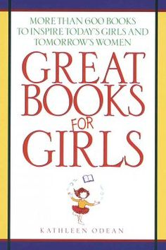 A unique guide for parents and teachers contains more than six hundred annotated listings of a variety of books for girls, from toddlers to adolescents, that feature female protagonists who solve problems and shape their own destiny.  -Bunker & Taylor  - See more at: http://ssf.bibliocommons.com/item/show/1434849076_great_books_for_girls#sthash.tABCGfGW.dpuf