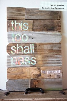 @Lisa White (reminds me of you) 13 ways to DIY quotes on canvas or wood! Includes: projector, silhouette, stencil, vinyl, chalk, scrapbook, charcoal, tissue paper +.