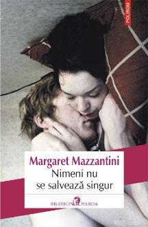 "Concurs - Castiga ""Nimeni nu se salveaza singur"", de Margaret Mazzantini"