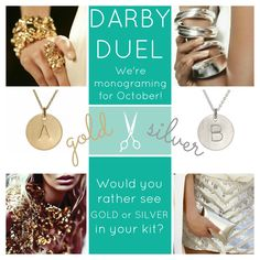 We're monogramming for October! Comment to cast your vote for the precious metal you'd like to see in your kit.