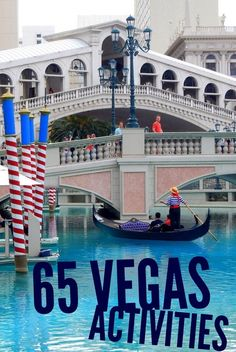 What to do with the family in Vegas? 65 Vegas kid friendly activities.