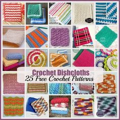 Crochet Dishcloths ~ 25 FREE Crochet Patterns - Rhelena's Crochet Blog