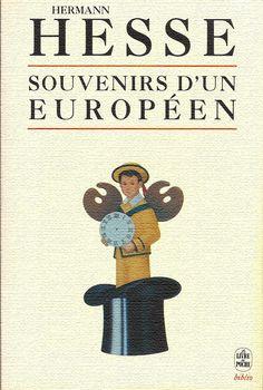 Hermann Hesse. Souvenirs d'un européen