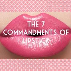 The 7 lipstick commandments women | Makeup Tips