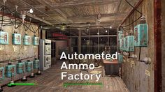 http://www.fallout4buzz.com/building-automated-ammo-factory-fallout-4/ Building An Automated Ammo Factory In Fallout 4