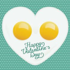 Fried eggs heart 780x780 Wallpapers & Cards. Happy Valentines Day, Sayings [30 Pics + 14 Quotes]