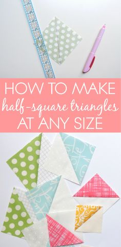 Tutorial and Maths Formula How to make half-square triangles at any size with these five different methods!How to make half-square triangles at any size with these five different methods! Quilting Tips, Quilting Tutorials, Machine Quilting, Quilting Projects, Quilting Designs, Sewing Projects, Sewing Hacks, Sewing Tips, Sewing Tutorials