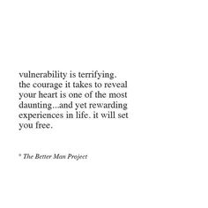 I'm not good at being vulnerable. Perfectly fine and understanding with other peoples' vulnerability, but it's hard for me to be vulnerable. I think it's partly because I think no one will want me if they know my life isn't perfect. Pretty Words, Beautiful Words, Cool Words, Words Quotes, Wise Words, Sayings, Qoutes, Relationship Quotes, Life Quotes