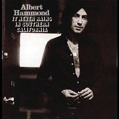 It Never Rains In Southern California - Albert Hammond Right Said Fred, Albert Hammond, One Hit Wonder, Thin Lizzy, Billboard Hot 100, Music Albums, Teenage Years, Southern California, All About Time