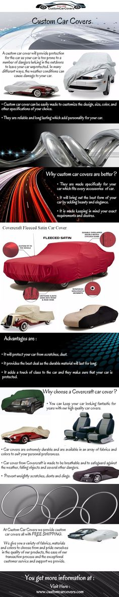 Custom car covers will not only add a touch of class to your car but also preserve and maintain it in a way it deserves.