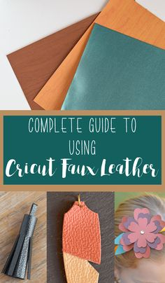 Complete Guide on How to Use Cricut Faux Leather in the Cricut Materials Series