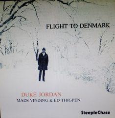 FLIGHT TO DENMARK DUKE JORDAN MADS VINDING ED THIGPEN