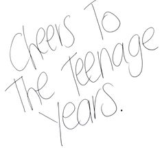 I love being a teenage! I kind of don't want to grow up.  I just turned 16 like 3 days ago and I'm ok with 16 but 17 that is getting old.